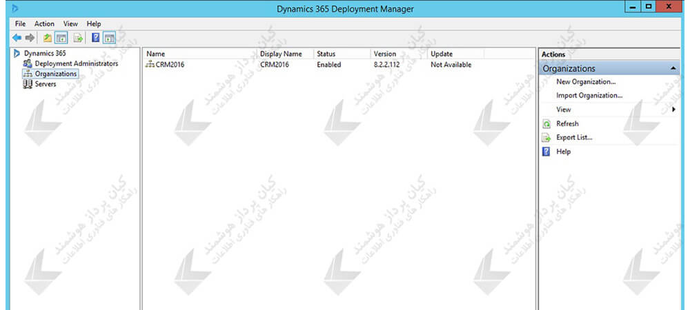 Deployment Manager مایکروسافت داینامیک CRM